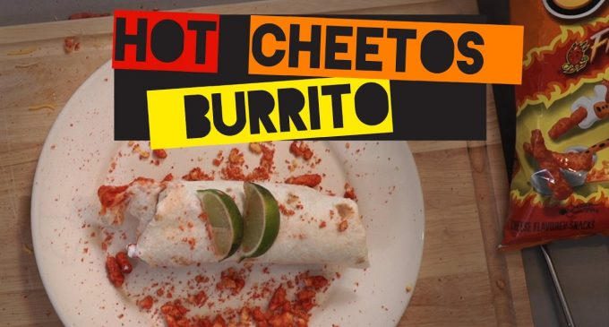 This Flaming Hot Cheeto Burrito Will Liven Up Any Weekend